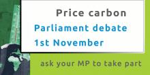 Urgent Action - carbon pricing parliament debate on 1st November